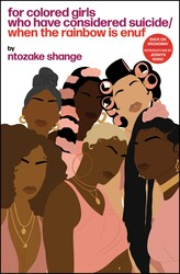 For colored girls who have considered suicide when the rainbow is enuf 9781451624151