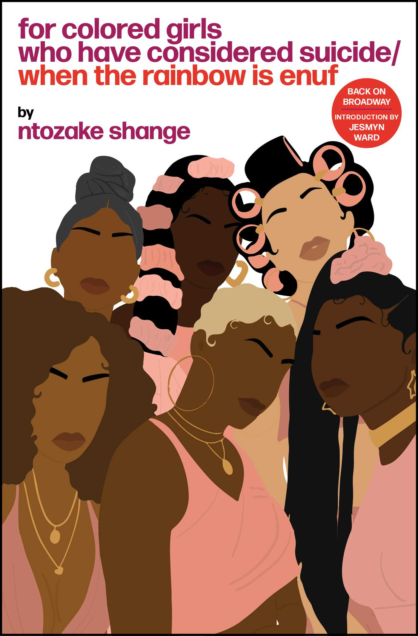 For colored girls who have considered suicide when the rainbow is enuf 9781451624151 hr