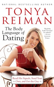 Buy The Body Language of Dating: Read His Signals, Send Your Own, and Get the Guy