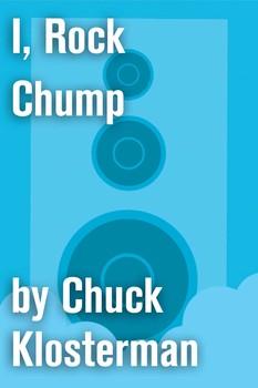 I, Rock Chump
