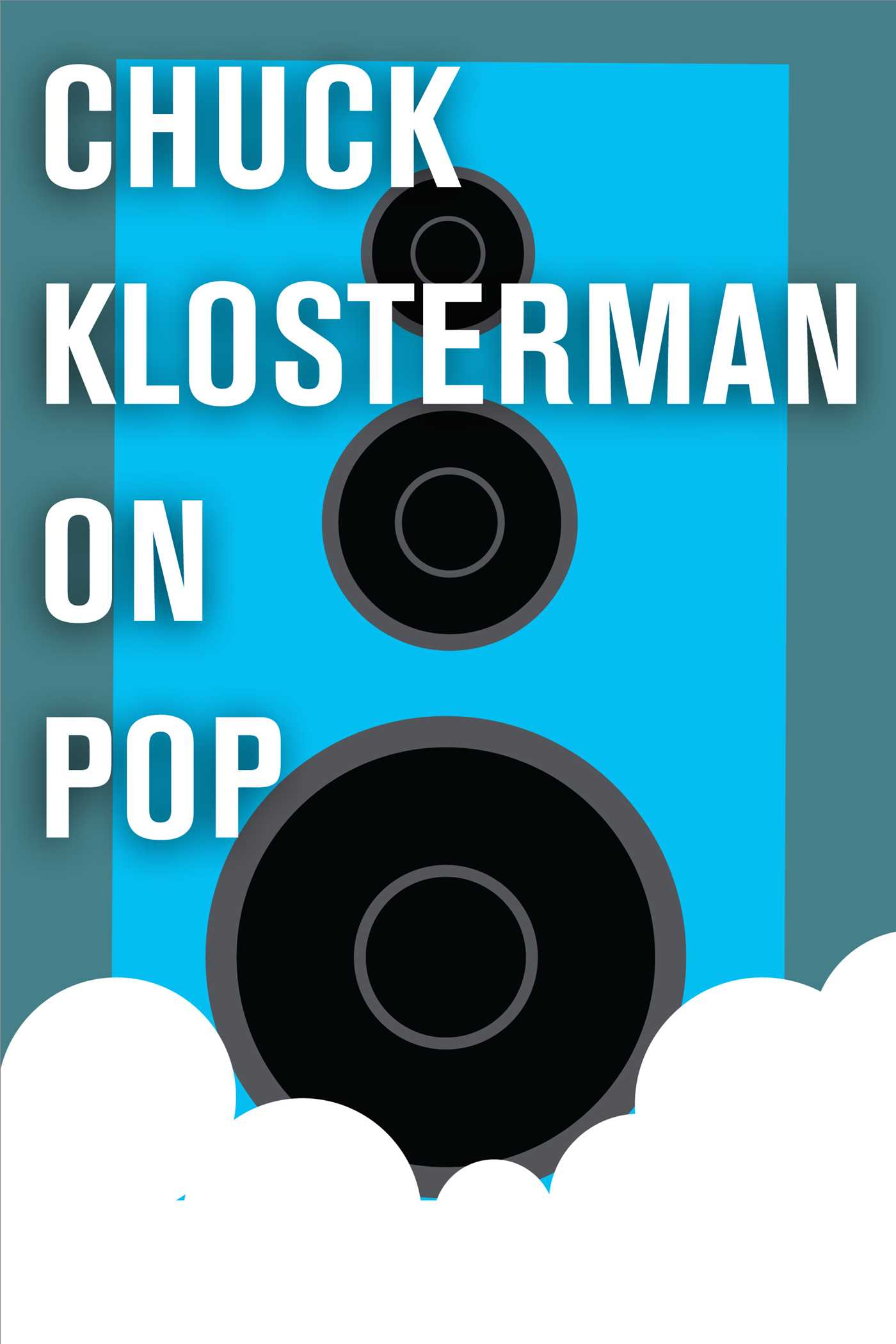 Chuck klosterman on pop 9781451624779 hr