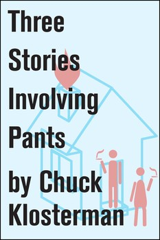 Three Stories Involving Pants