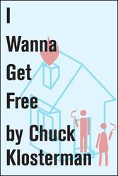 I Wanna Get Free