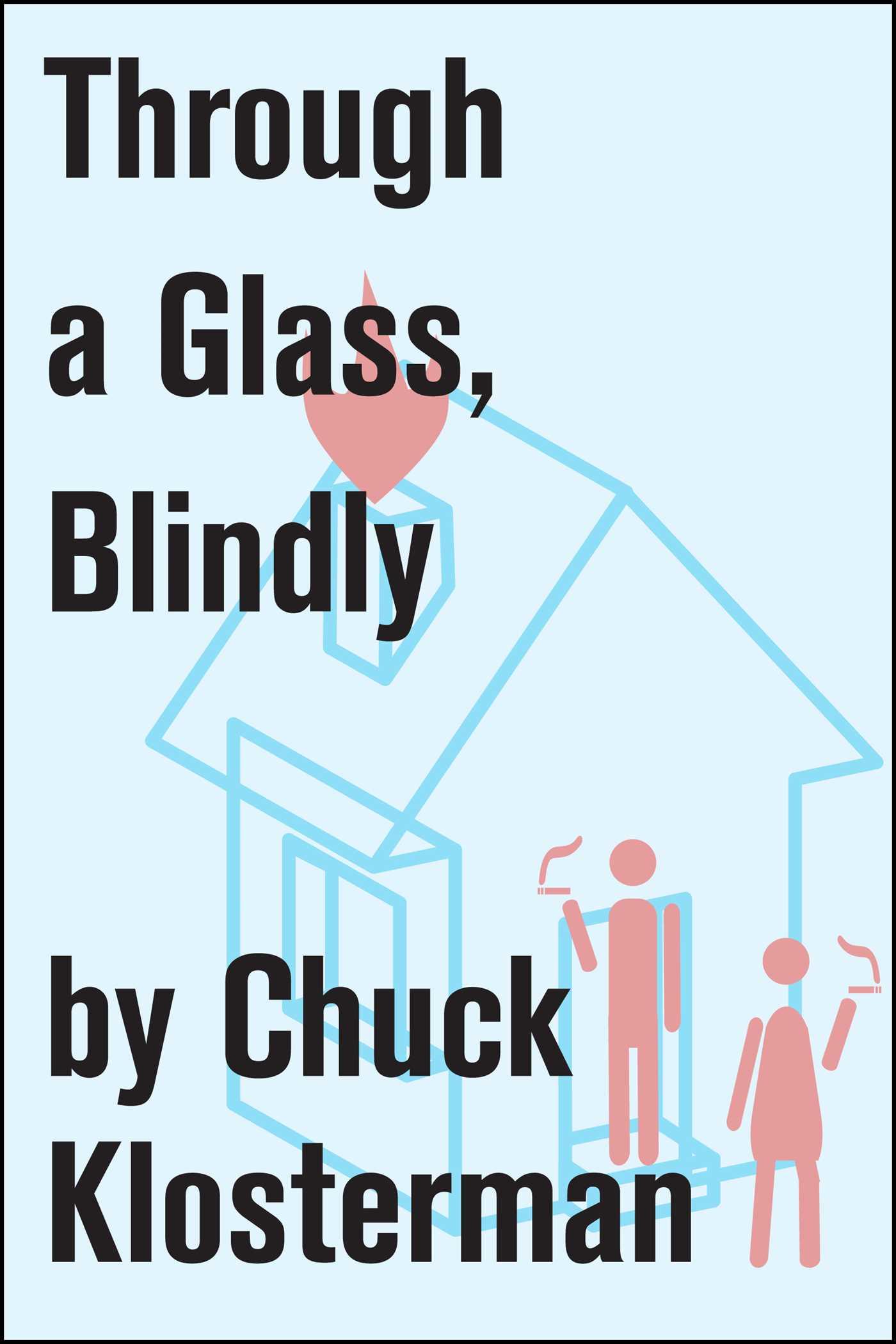 Through a glass blindly 9781451625097 hr