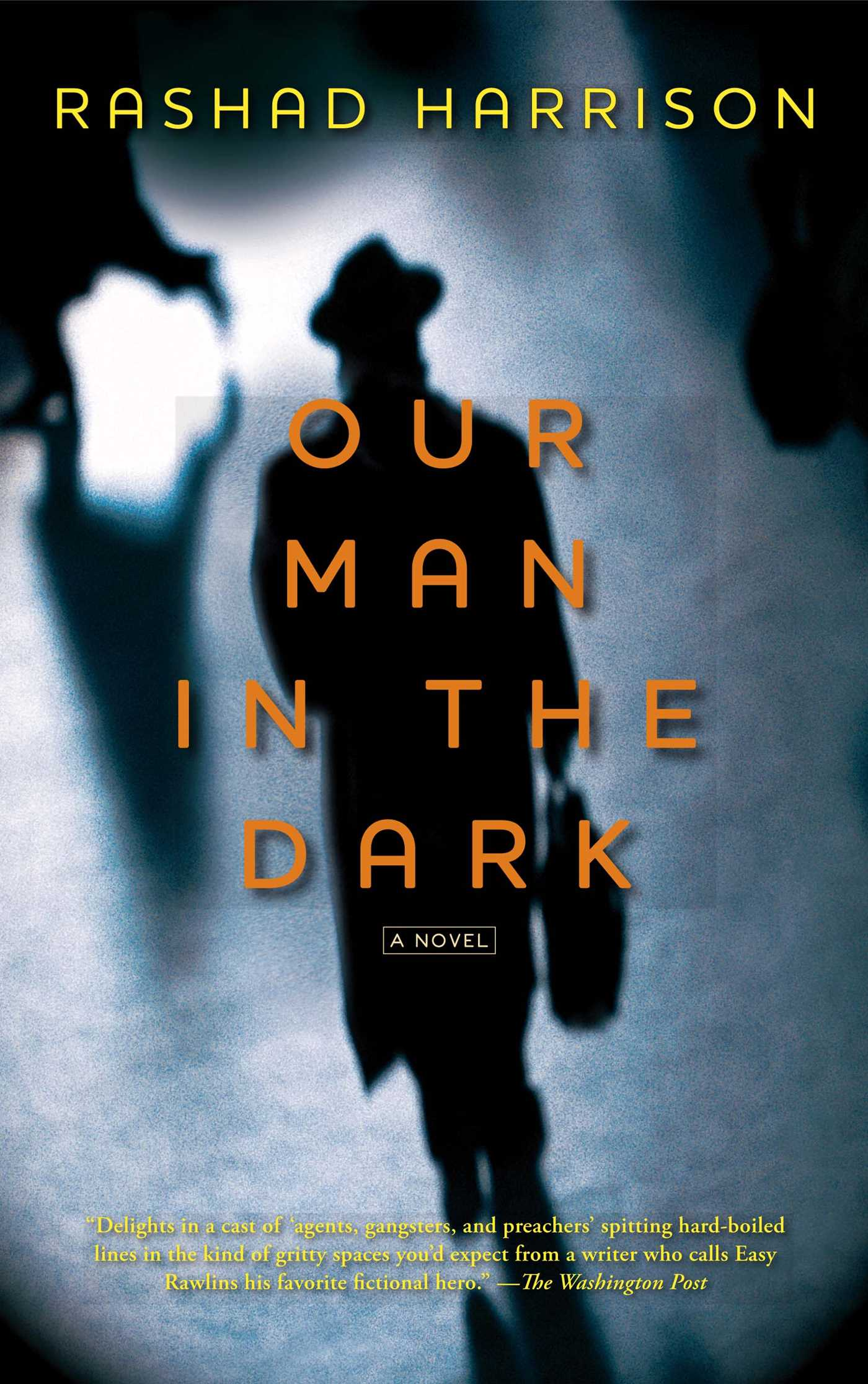 Our man in the dark 9781451625769 hr