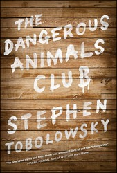 The dangerous animals club 9781451633160