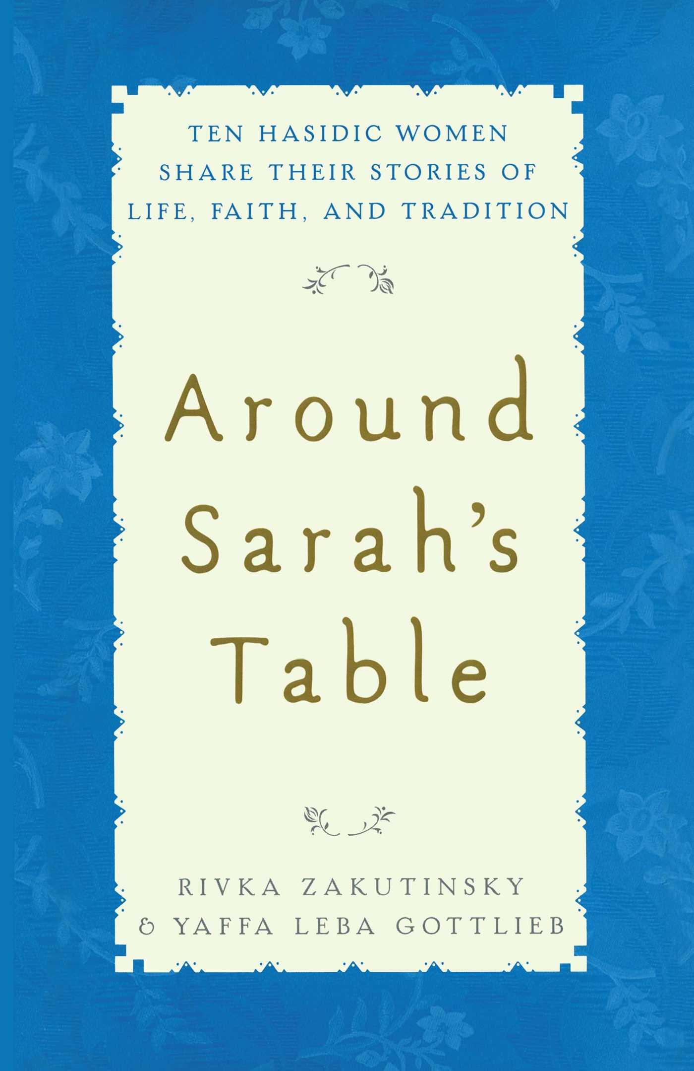 Around sarahs table 9781451636529 hr