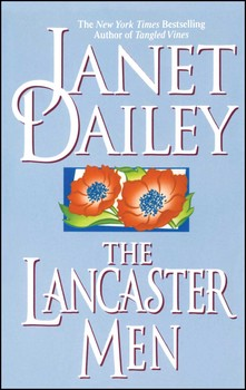 The Lancaster Men eBook by Janet Dailey | Official Publisher