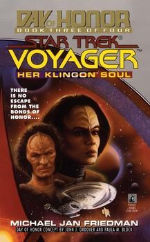 Her Klingon Soul: Star Trek Voyager: Day of Honor #3