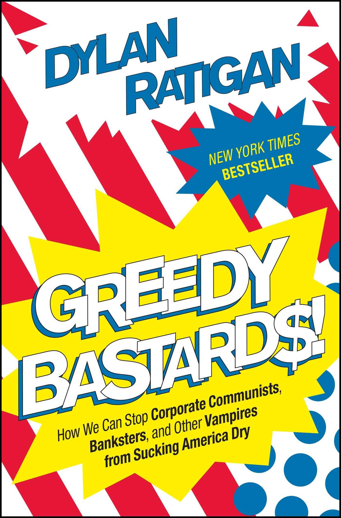 Greedy bastards 9781451642230 hr