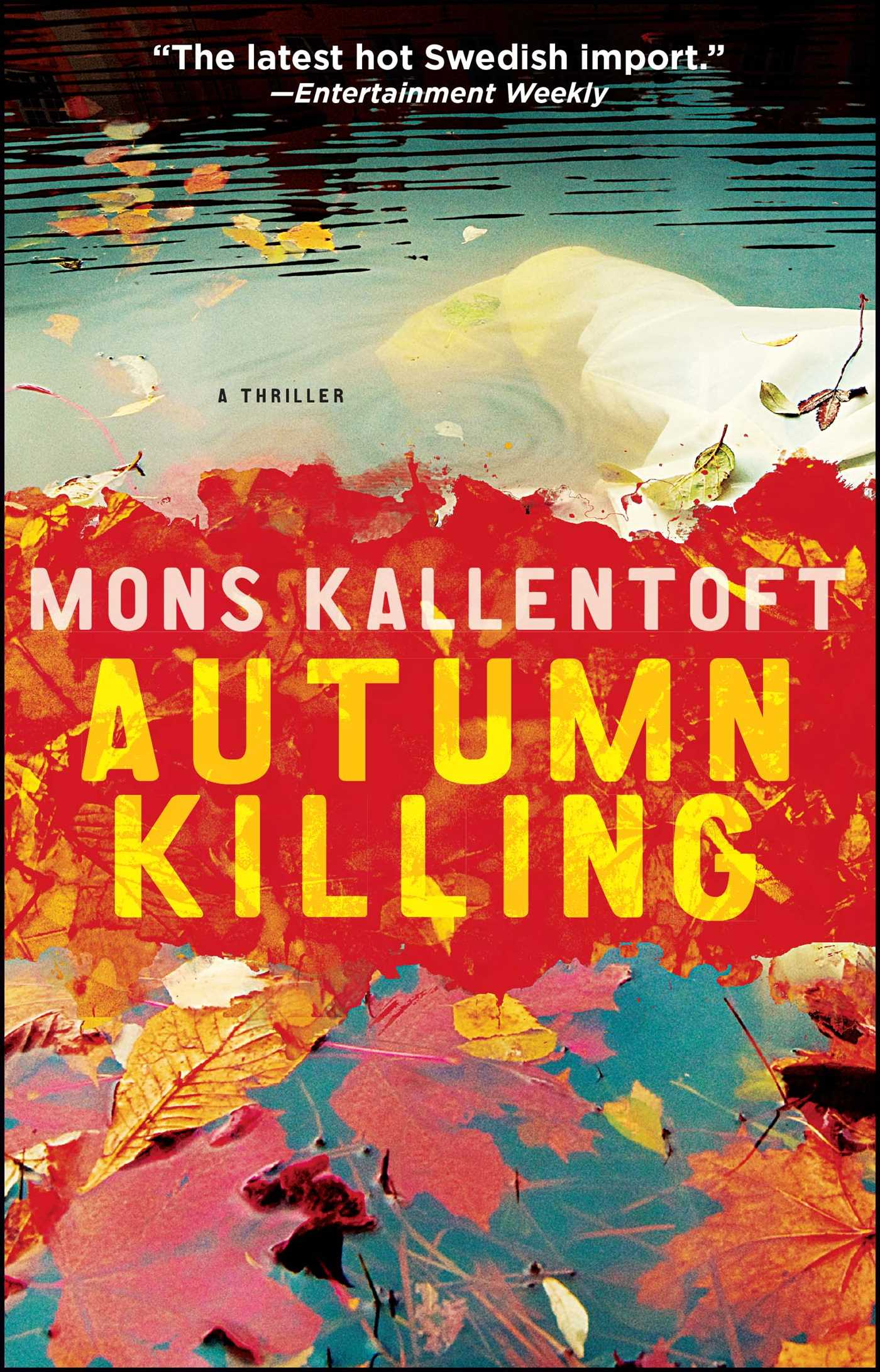 Autumn killing ebook by mons kallentoft official publisher page autumn killing 9781451642704 hr fandeluxe Gallery