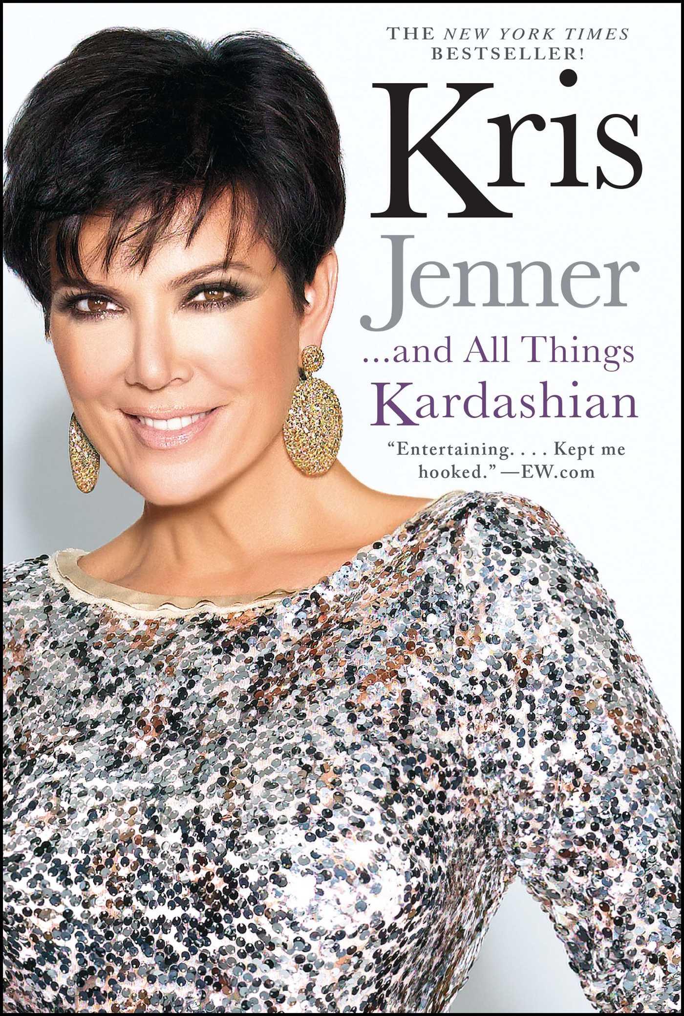 Kris jenner and all things kardashian 9781451646979 hr