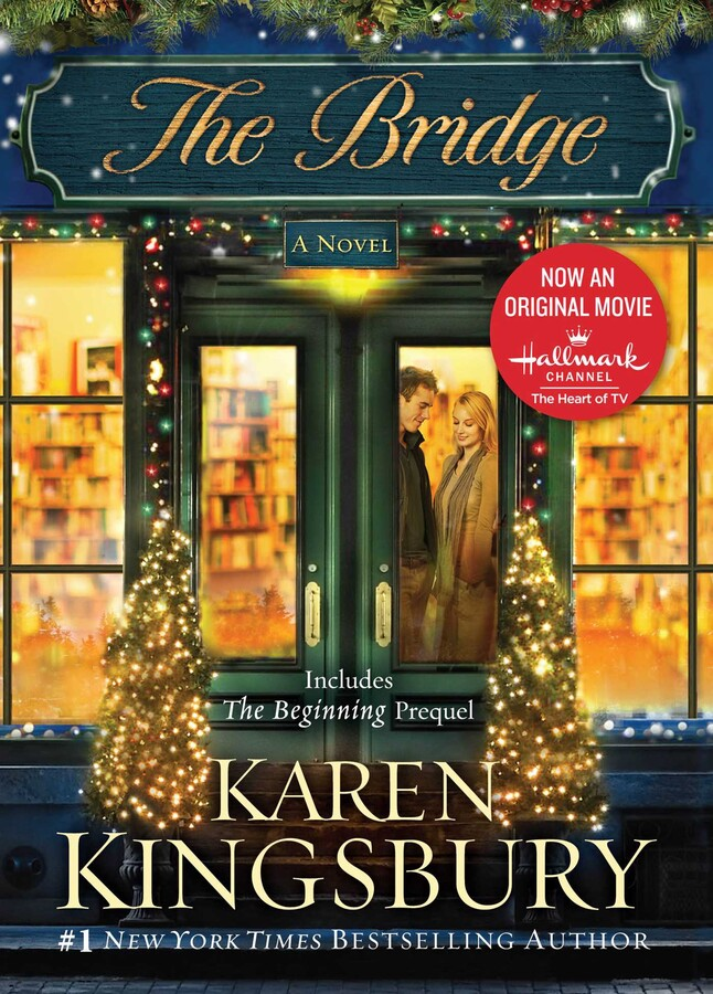 The Bridge Ebook By Karen Kingsbury Official Publisher Page
