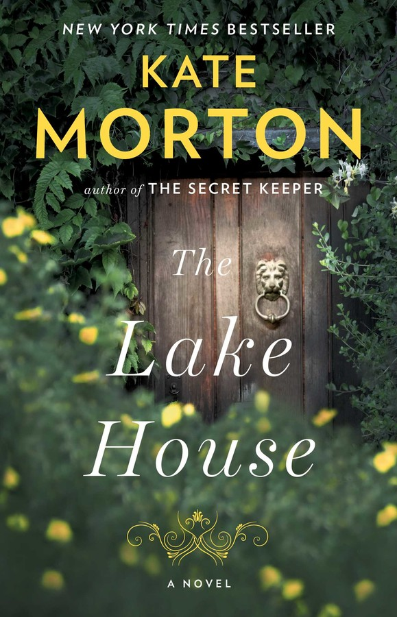 The Lake House Book By Kate Morton Official Publisher Page