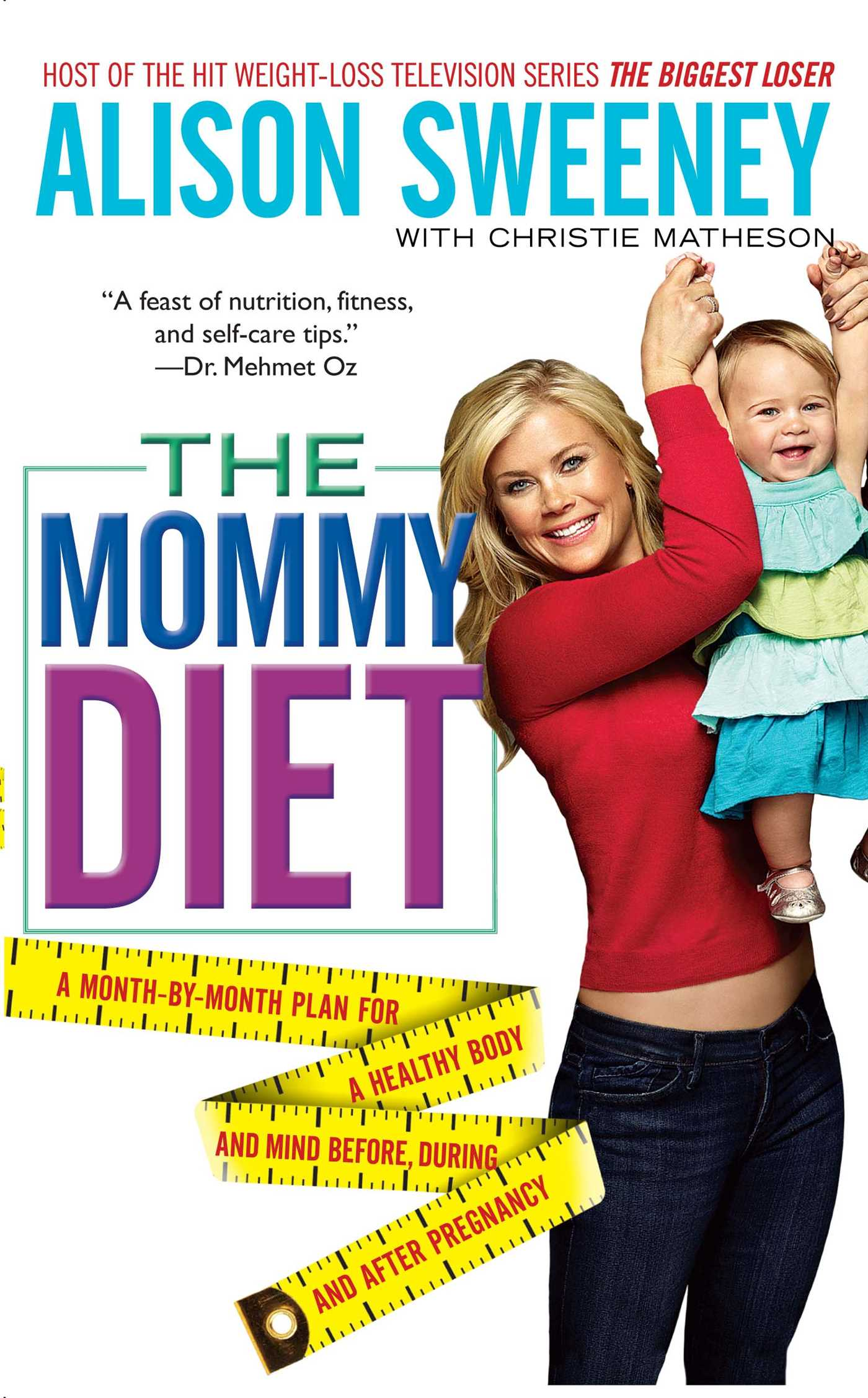 Alison Sweeney Oops the mommy diet | bookalison sweeney, christie matheson