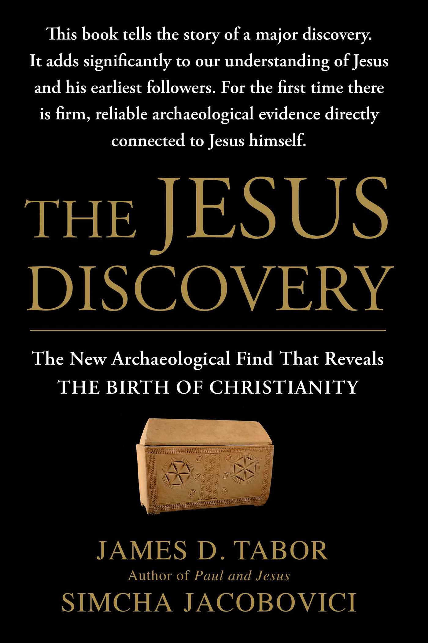 The jesus discovery book by james d tabor simcha jacobovici the jesus discovery 9781451651539 hr fandeluxe Images