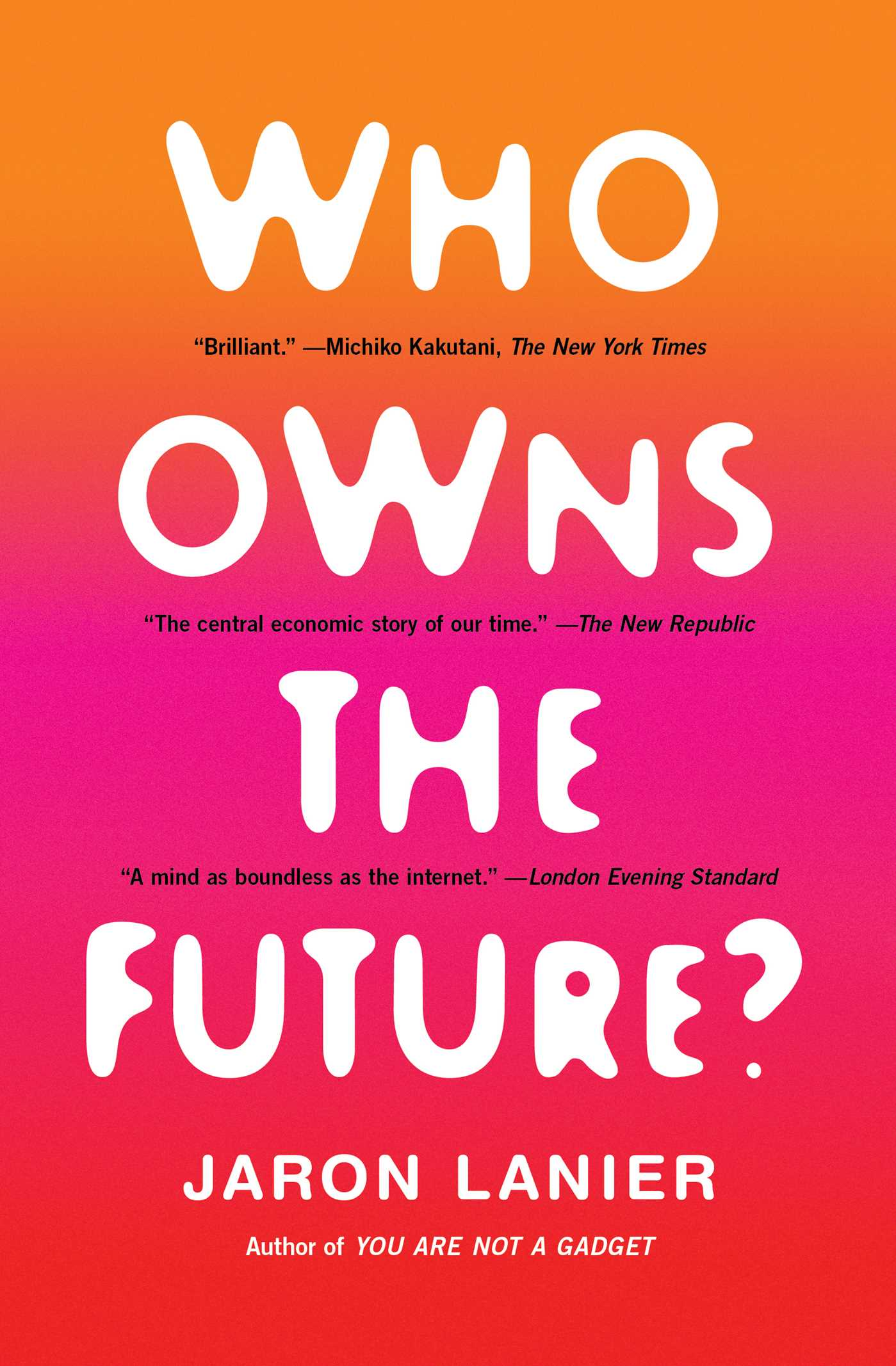 Who owns the future 9781451654998 hr