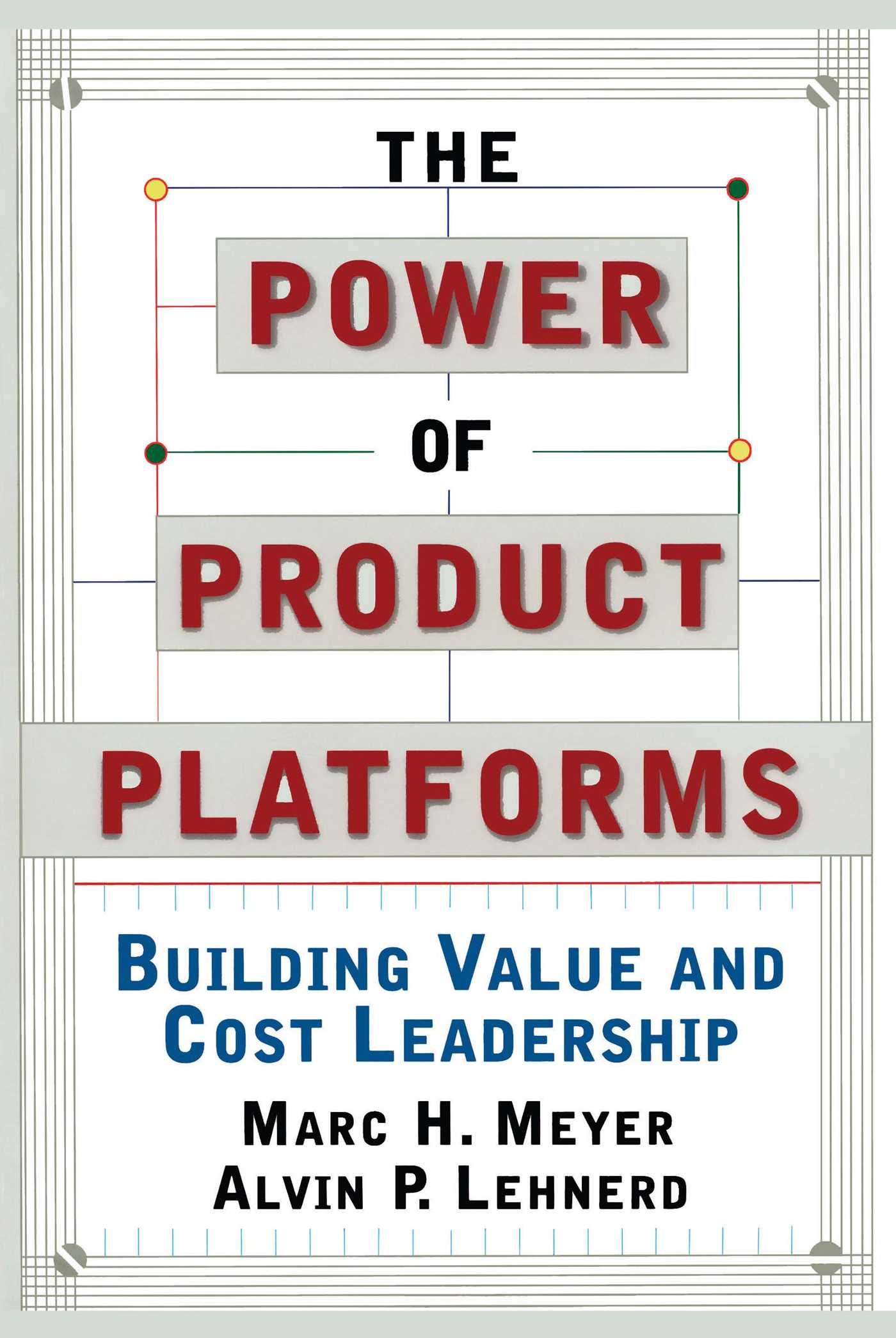 The power of product platforms book by alvin p lehnerd marc h the power of product platforms 9781451655308 hr fandeluxe Gallery
