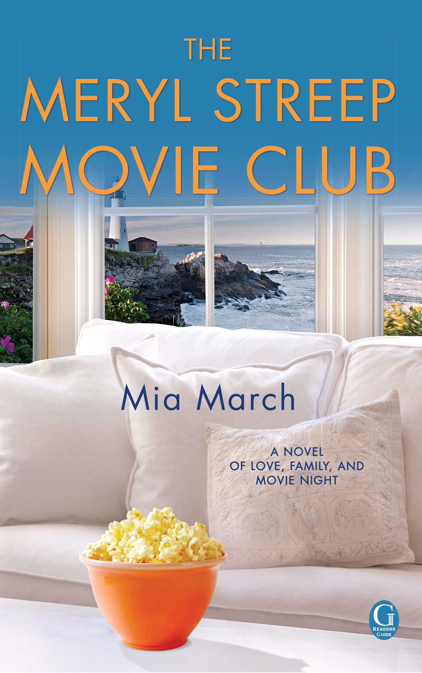 The Meryl Streep Movie Club Book By Mia March Official Publisher