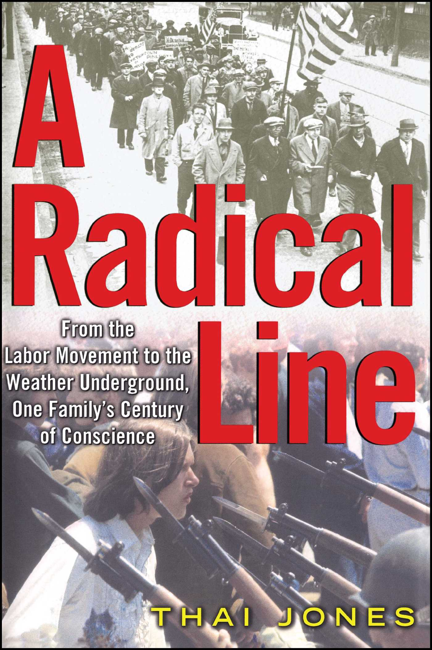 A Radical Line | Book by Thai Jones | Official Publisher