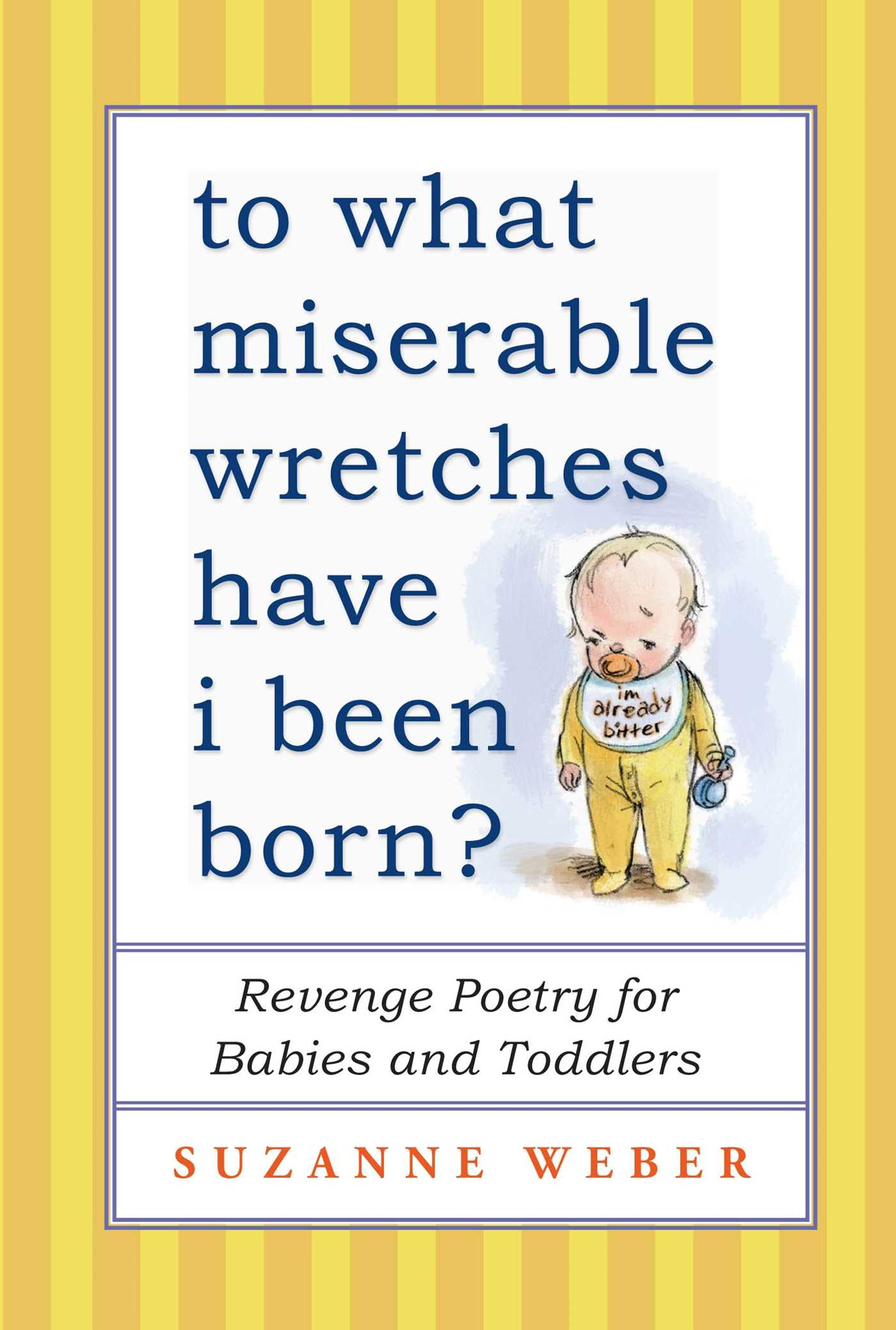 To what miserable wretches have i been born 9781451660678 hr