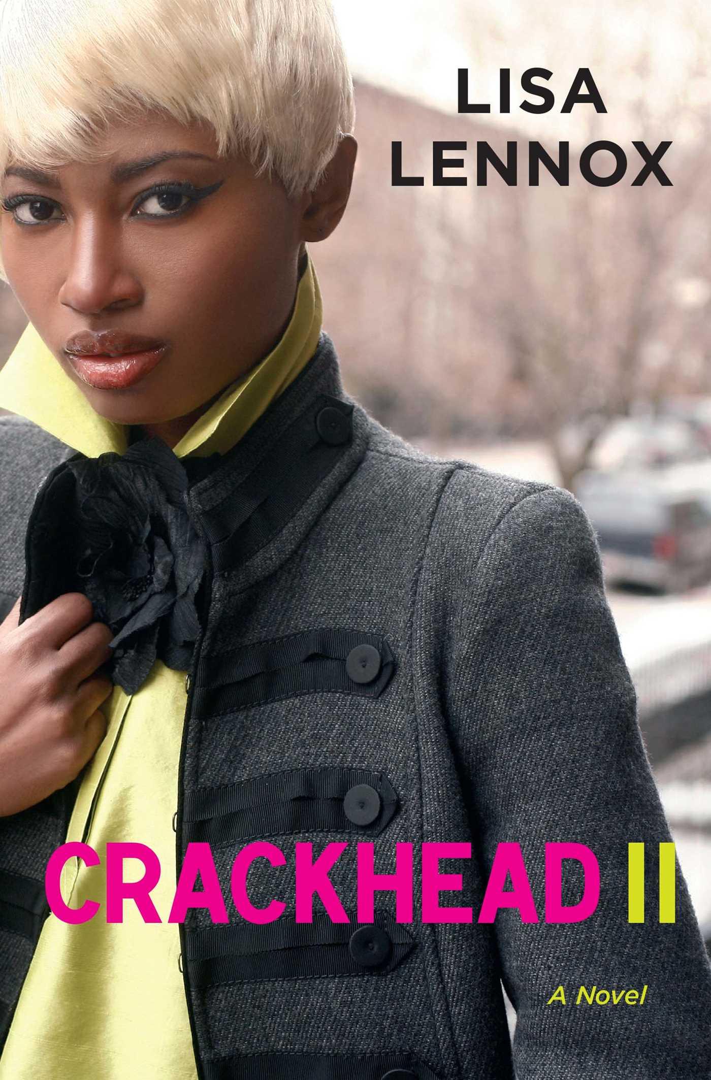 Crackhead ii 9781451661750 hr