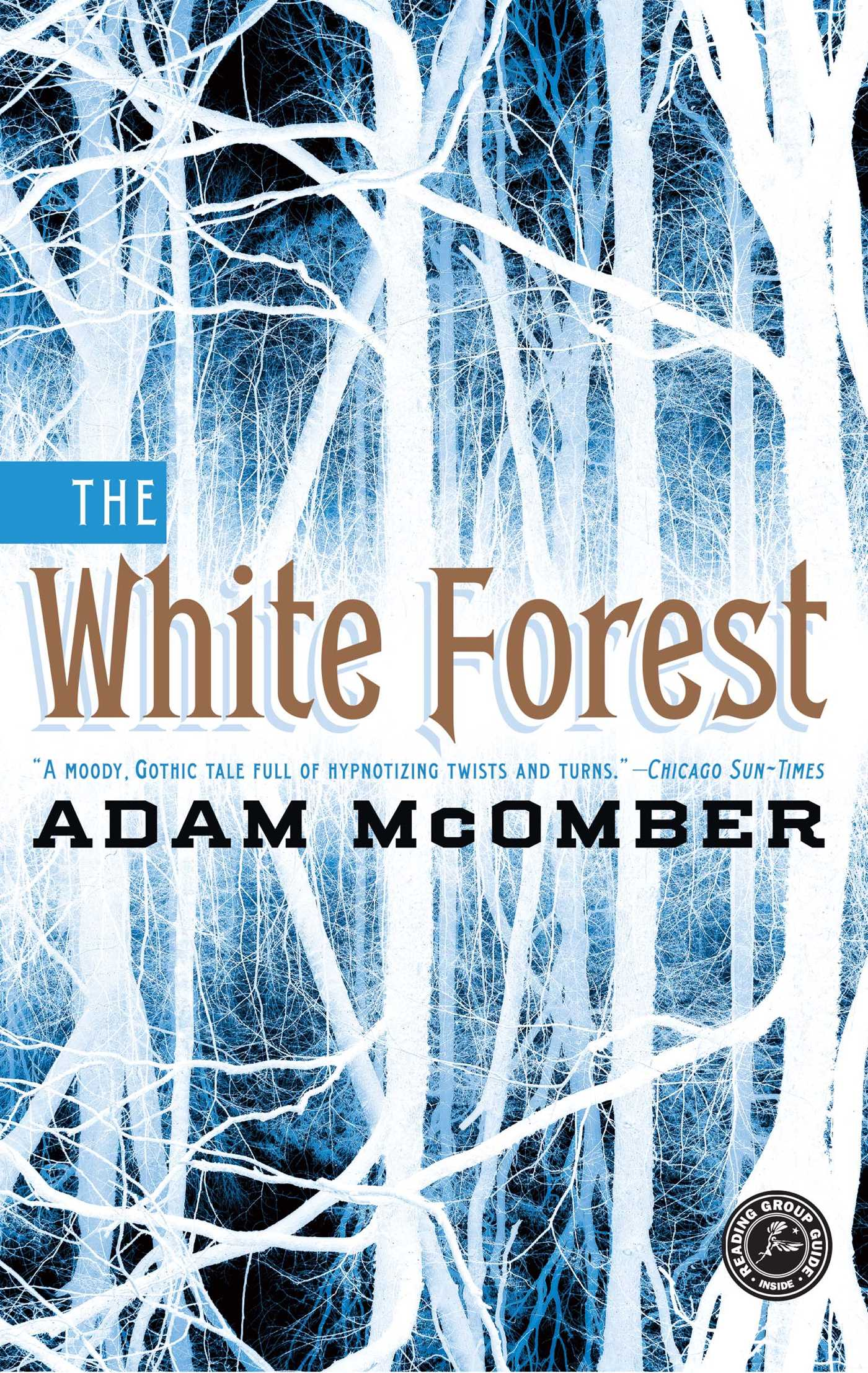 The white forest 9781451664263 hr