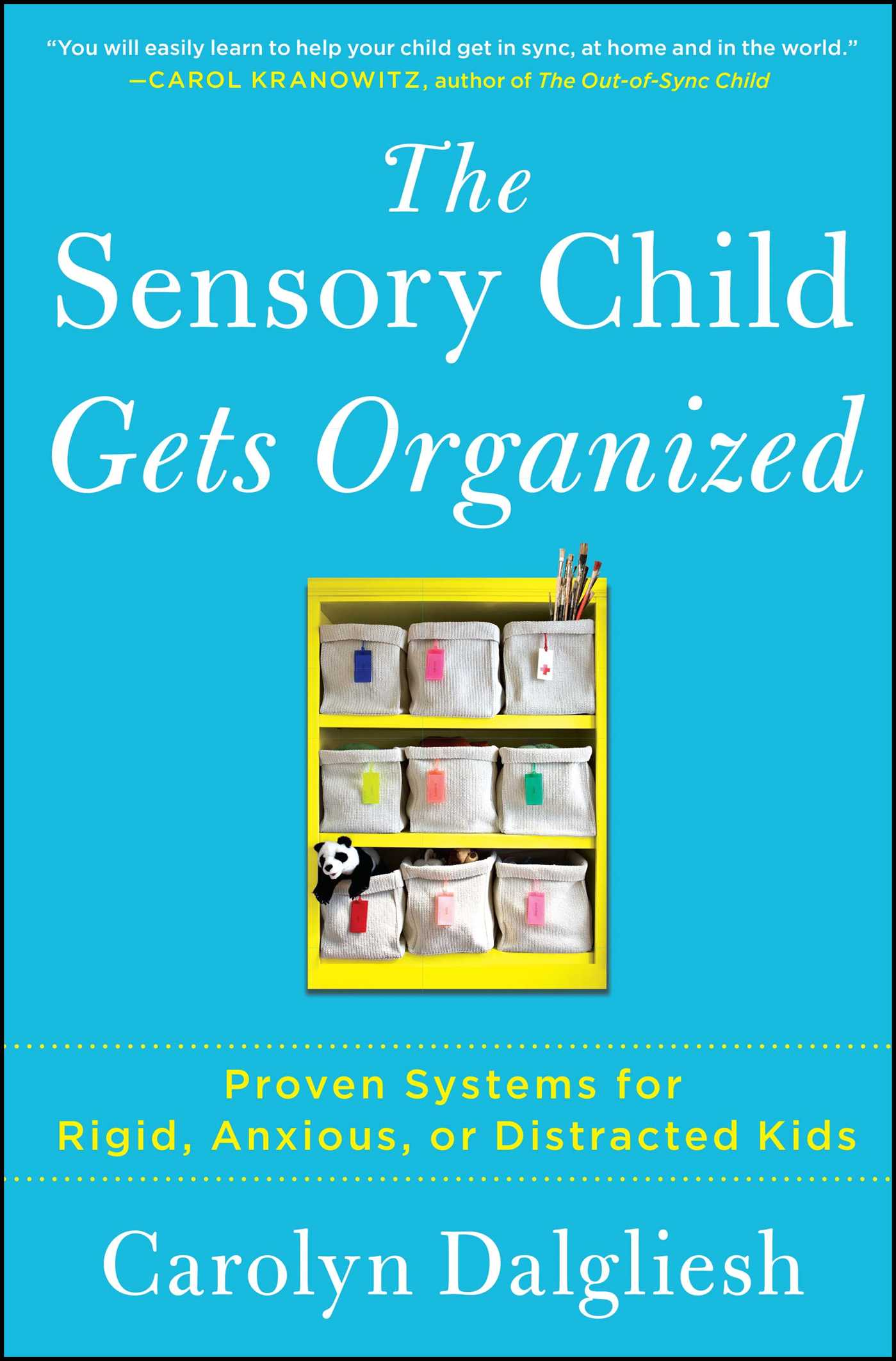 The sensory child gets organized 9781451664287 hr