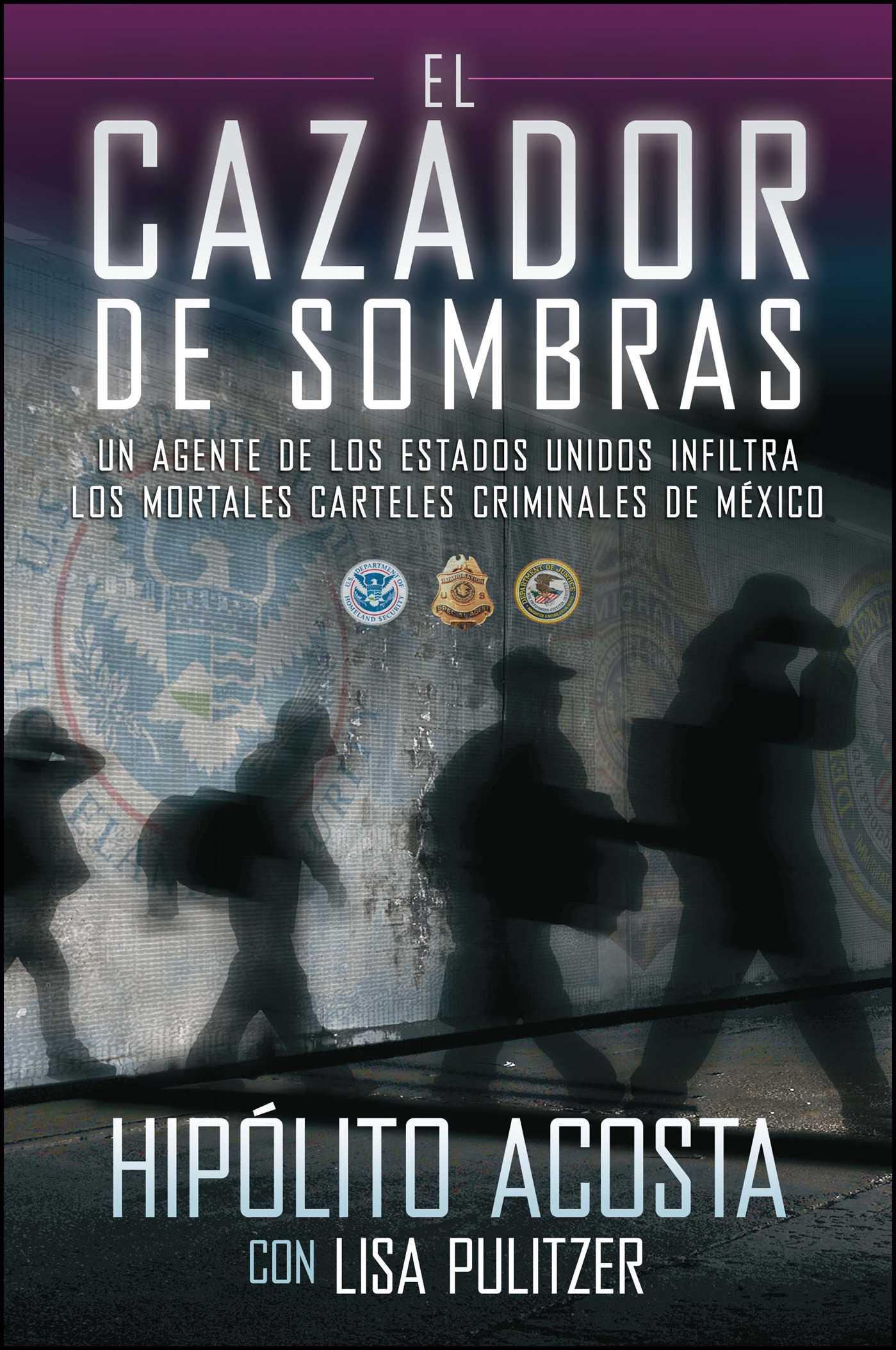 El Cazador De Sombras Book By Hipolito Acosta Lisa Pulitzer Respiro Skinner 9781451666472 Hr