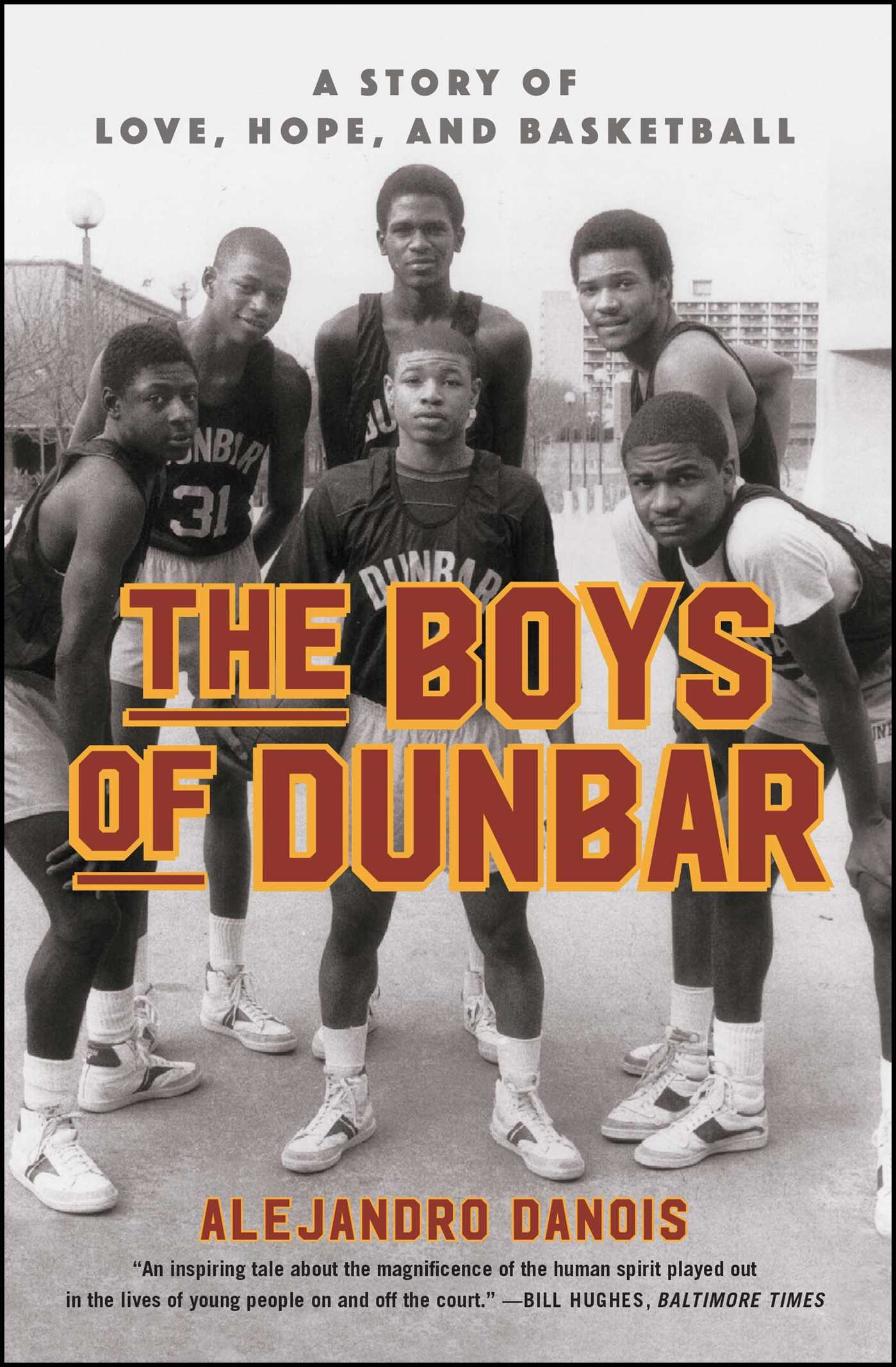The Boys Of Dunbar Book By Alejandro Danois Official Publisher Hey Baby My Frist Softbook 9781451666984 Hr