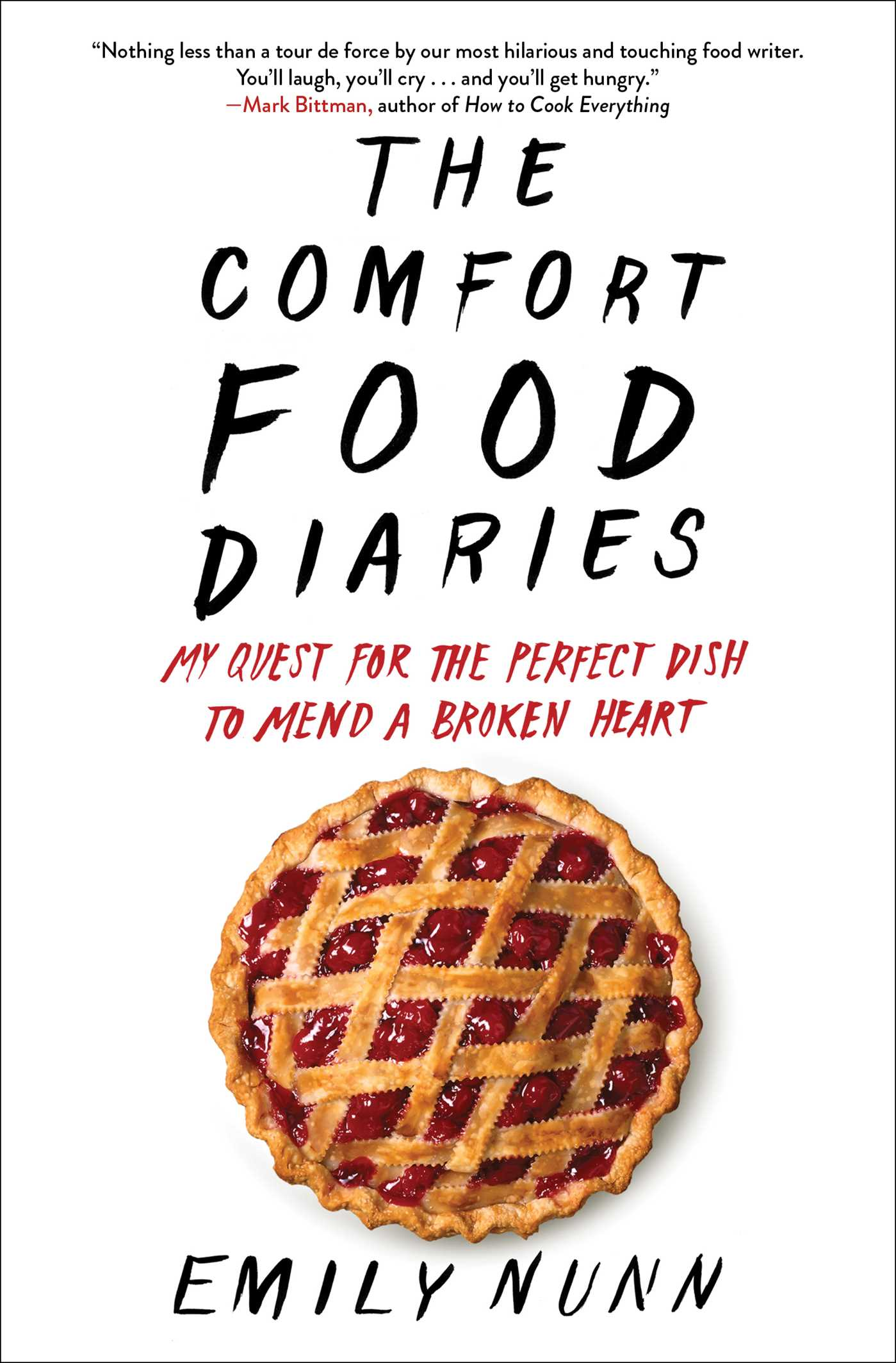 The Comfort Food Diaries | Book by Emily Nunn | Official Publisher ...
