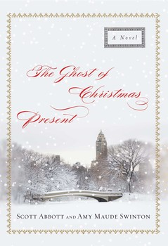 The Ghost Of Christmas Present.The Ghost Of Christmas Present Book By Scott Abbott Amy