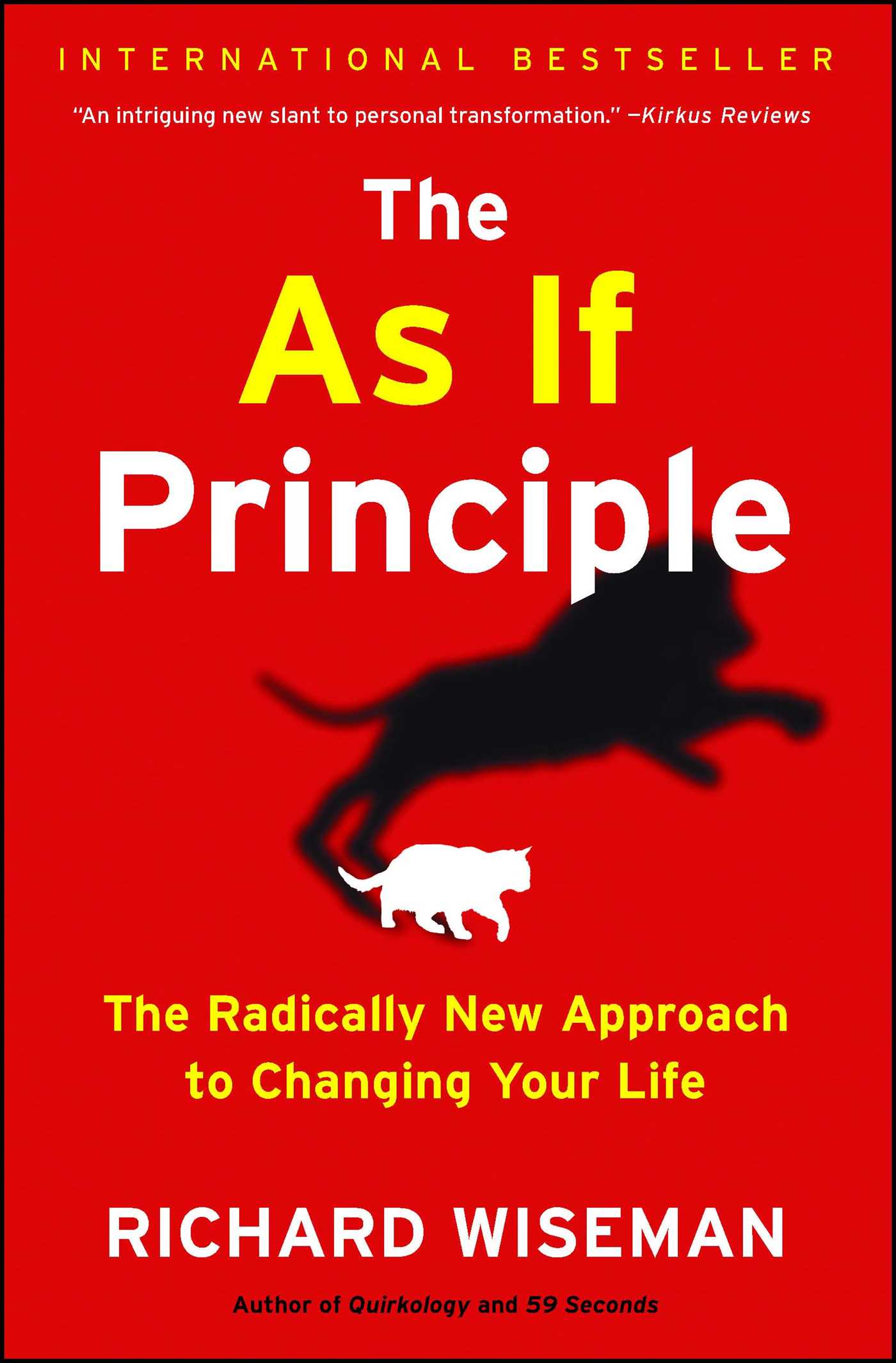 59 Seconds Richard Wiseman the as if principle | bookrichard wiseman | official