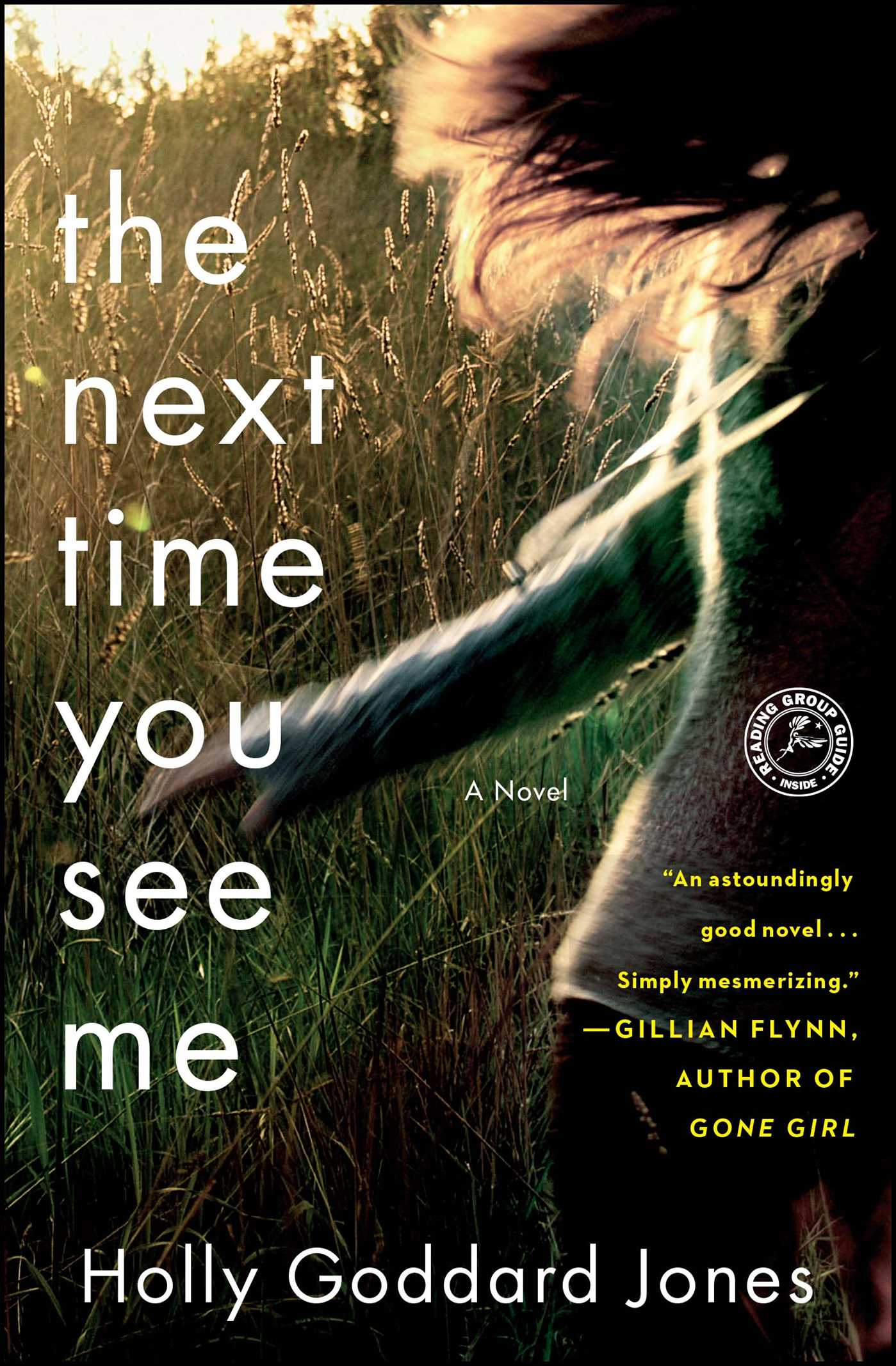 The Next Time You See Me Book By Holly Goddard Jones Official 3 Way Dimmer Switch Rona 9781451683370 Hr