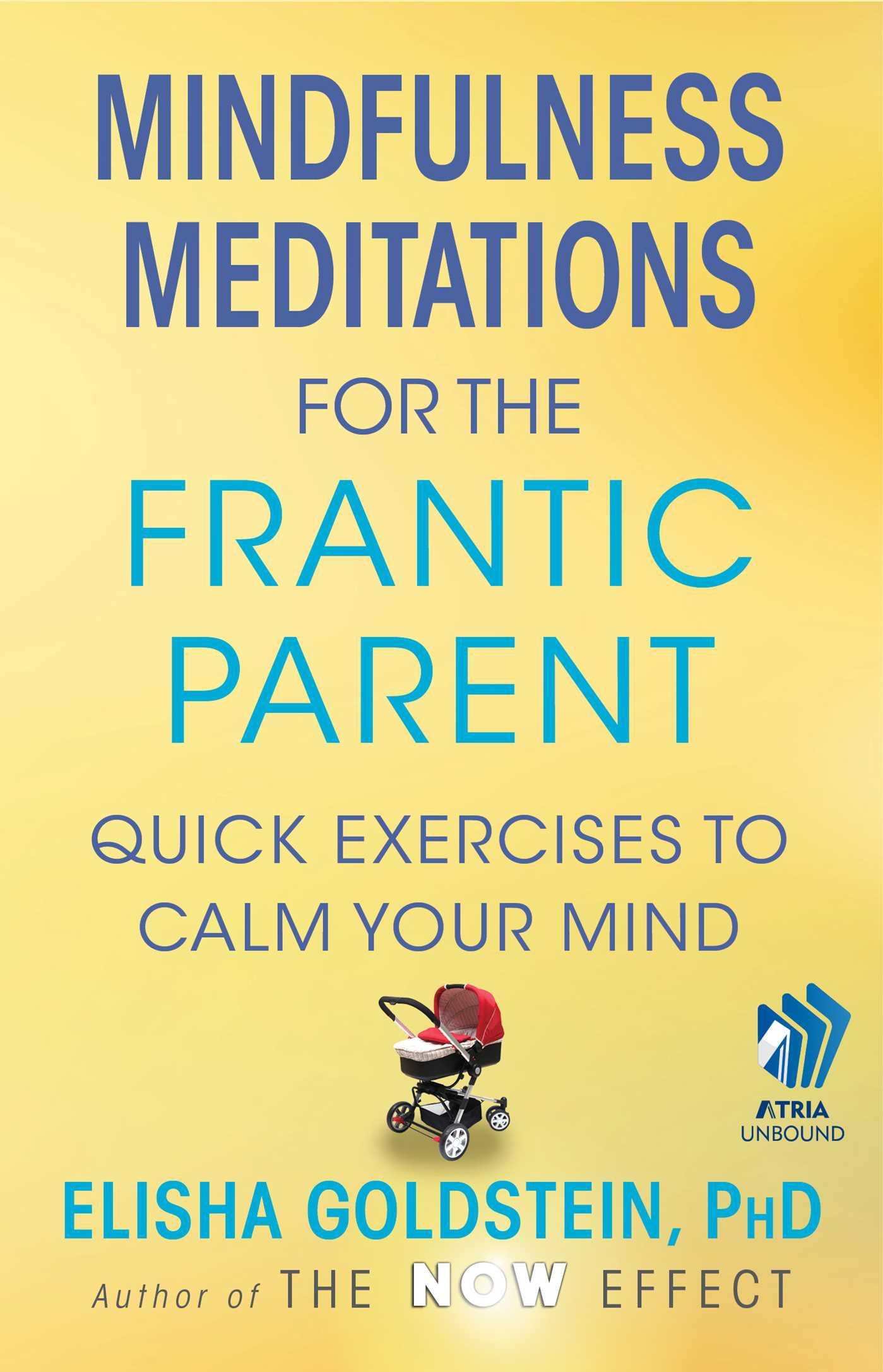 Mindfulness meditations for the frantic parent 9781451687118 hr