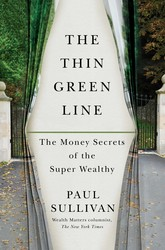Buy The Thin Green Line: The Money Secrets of the Super Wealthy