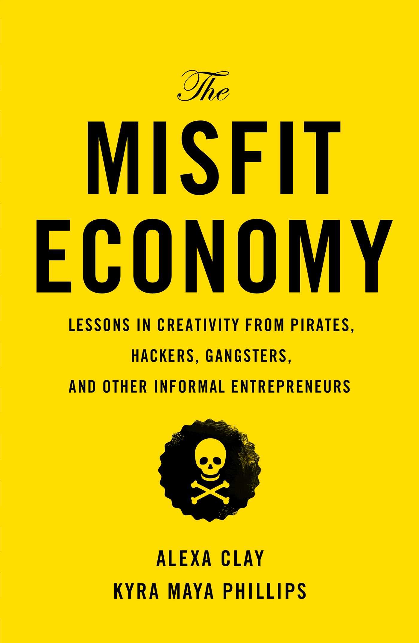 The Misfit Economy | Book by Alexa Clay, Kyra Maya Phillips