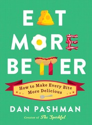 Buy Eat More Better: How to Make Every Bite More Delicious