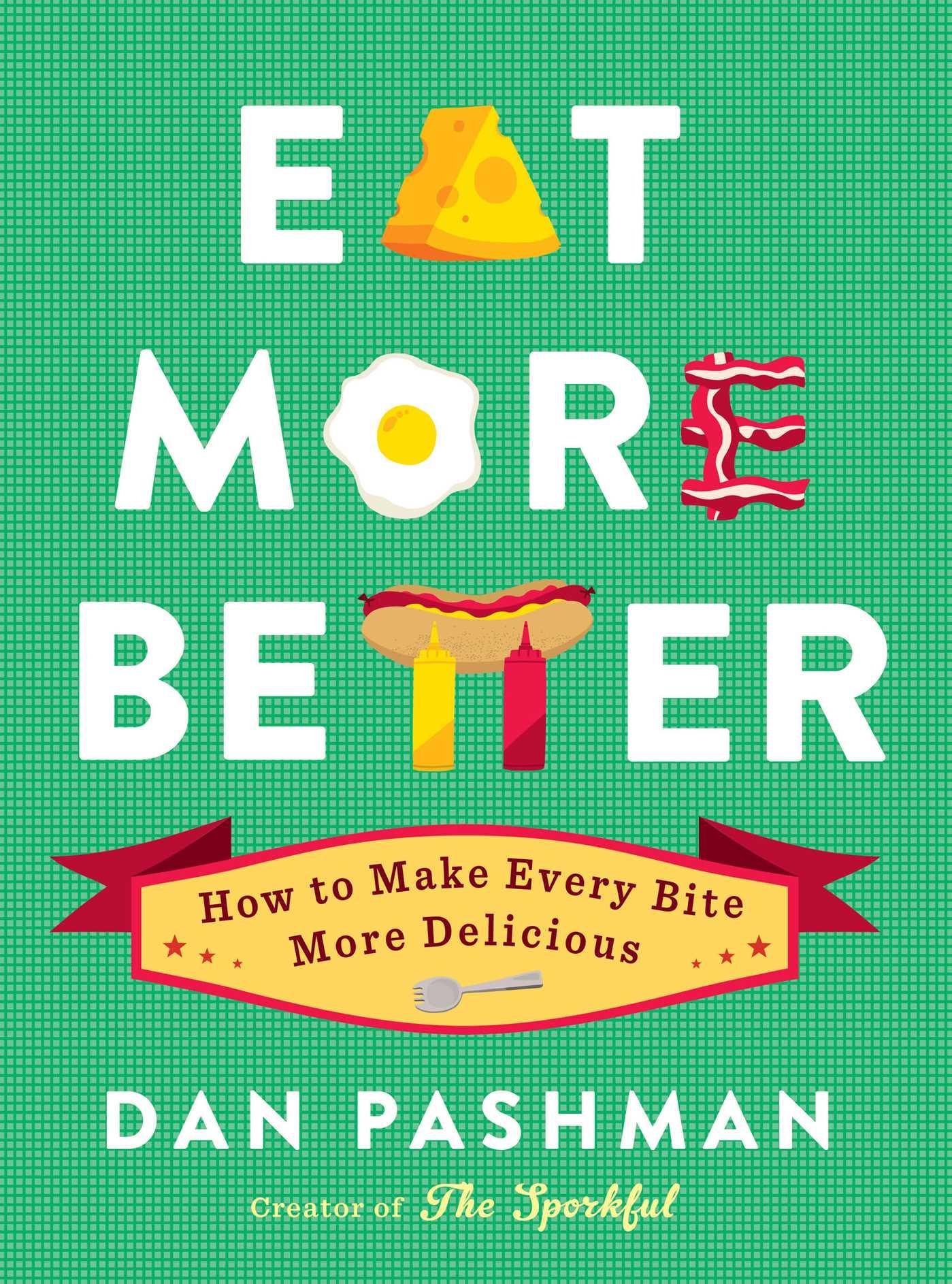 Eat more better 9781451689730 hr