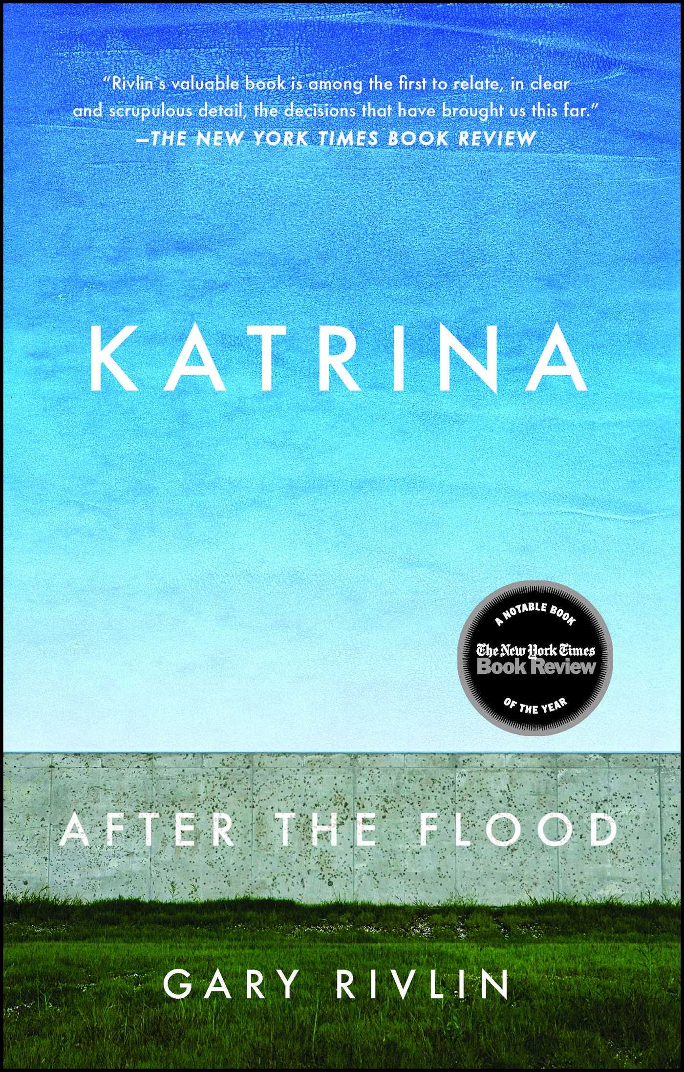 Katrina Book by Gary Rivlin ficial Publisher Page
