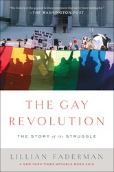 The gay revolution 9781451694123