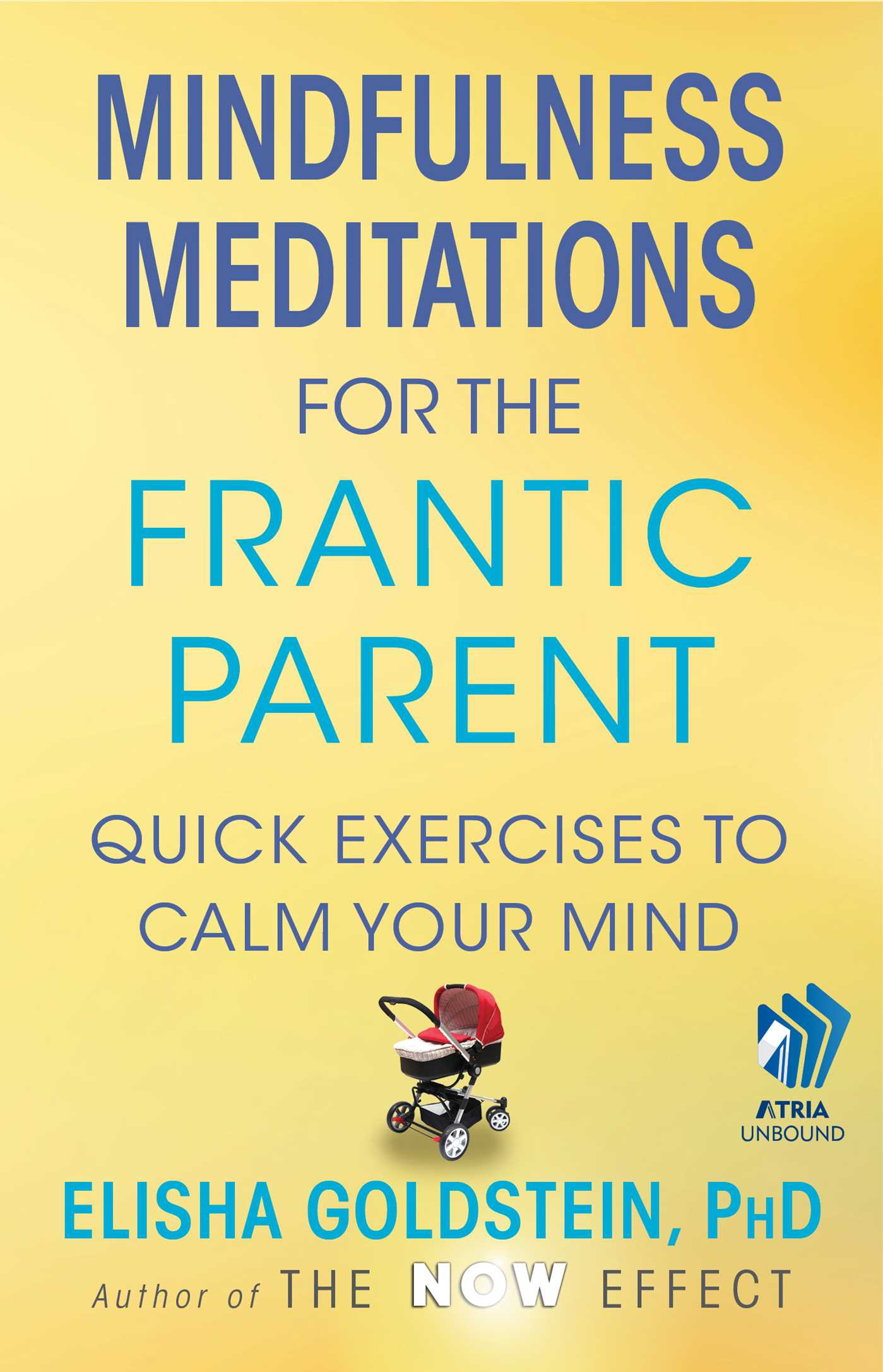 Mindfulness meditations for the frantic parent with embedded videos 9781451698114 hr