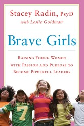 Buy Brave Girls: Raising Young Women with Passion and Purpose to Become Powerful Leaders