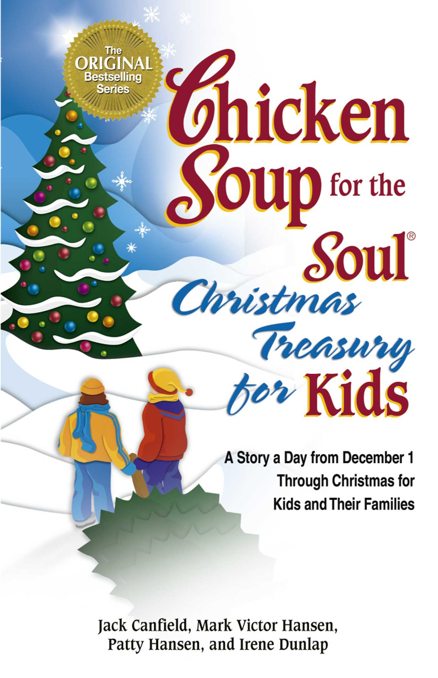 Chicken Soup for the Soul Christmas Treasury for Kids eBook by Jack ...