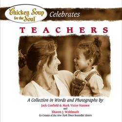 Chicken Soup for the Soul Celebrates Teachers