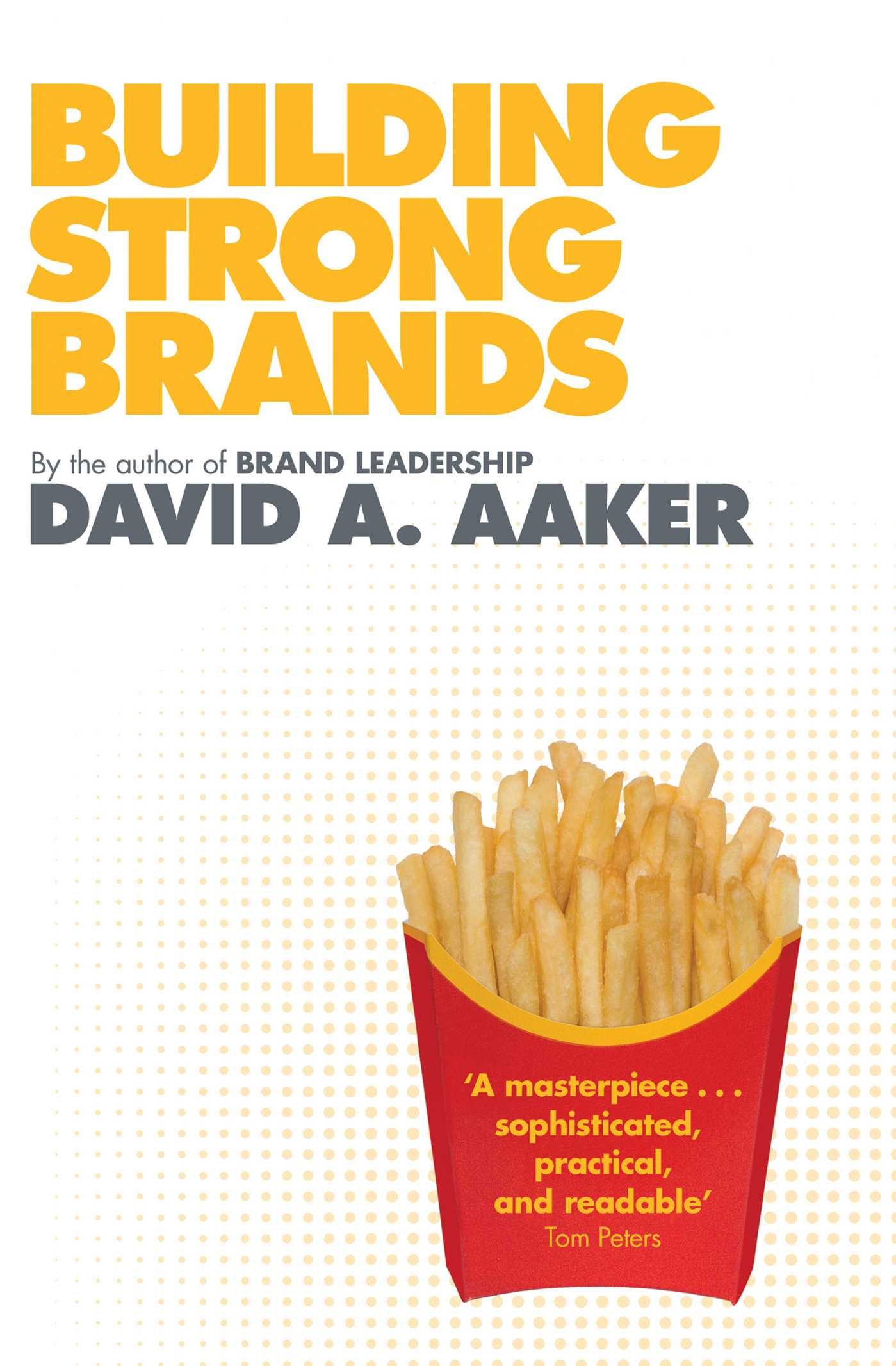 Building strong brands : Aaker, David A : Free Download ...
