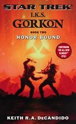 Gorkon Book Two: Honor Bound
