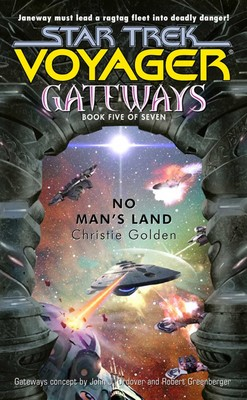 Gateways Book Five: No Man's Land