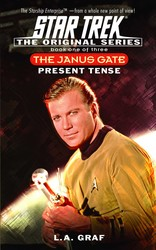 The Janus Gate One: Present Tense