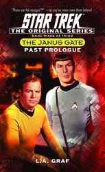 The Janus Gate Three: Past Prologue